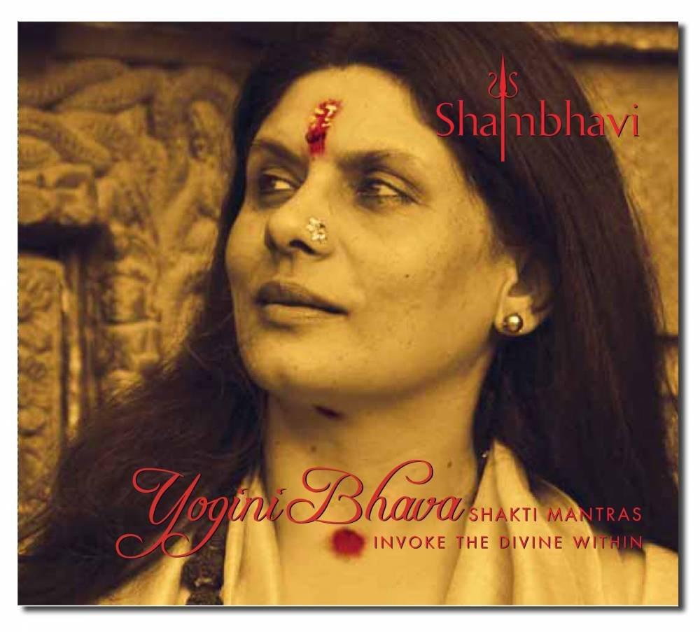Yogini Bhava: Shakti Mantras Invoke the Divine Within pdf epub