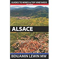 Wines of Alsace (Guides to Wines and Top Vineyards, Band 8)