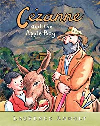 Cezanne and the Apple Boy (Anholt's Artists)