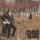 Death Letter Blues by Freddie & Screamers