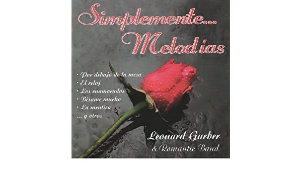 Por Debajo de la Mesa by Leonard Garber & Romantic Band on Amazon Music - Amazon.com