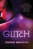 Glitch (A Glitch Novel Book 1)