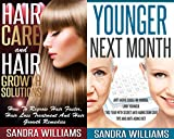 Women's Health Bundle: Hair Care And Hair Growth Solutions + Younger Next Month (How To Regrow Your Hair Faster + Anti-Aging Guide For Women) (Fast Hair ... How To Look Younger For Women Book 1)
