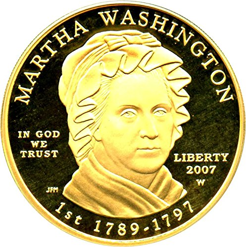 2007 W $10 First Spouse Martha Washington Ten Dollar PR69 PCGS DCAM