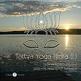 Tattva Yoga Nidra (I.): Tiefenentspannung und spirituelle Heilung mit sankalpa