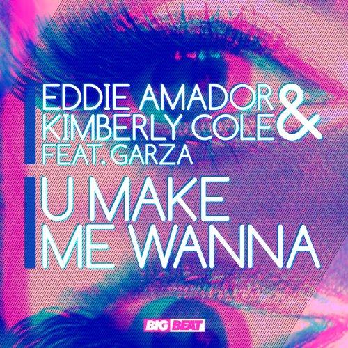 U Make Me Wanna (Feat. Garza) [Original Radio Edit]