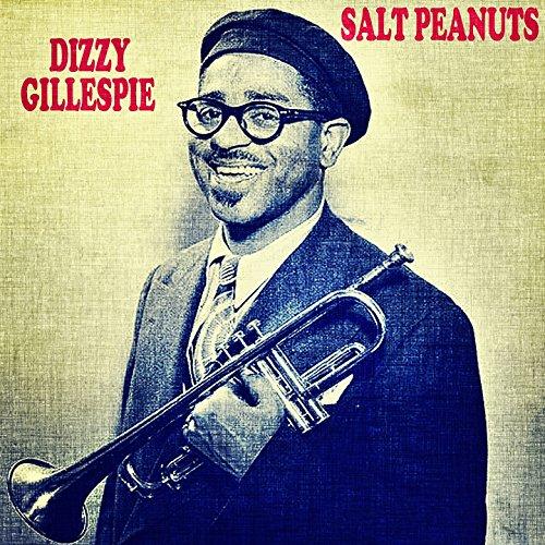Salt Peanuts (feat. Charlie Parker, Sidney Catlett, Al Haig, Curly Russel)