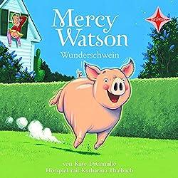 Mercy Watson Wunderschwein