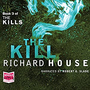 The Kills: The Kill, Book 3 Audiobook