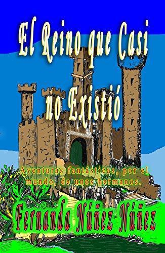 Amazon.com: El Reino que Casi no Existió. Aventura y ...