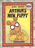 Arthur's New Puppy: An Arthur Adventure (Arthur Adventures)
