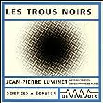 Les trous noirs | Jean-Pierre Luminet