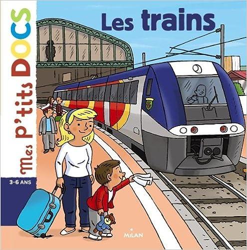 Book's Cover of Les trains (Français) Broché – 30 mai 2012