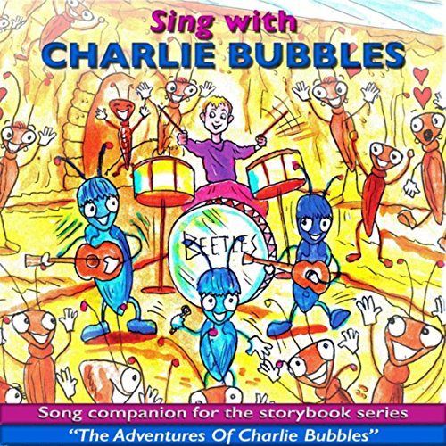 Charlie Bubbles - Sing With Charlie Bubbles