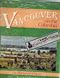 img - for Vancouver on the Columbia: An illustrated history book / textbook / text book