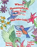 Where Hummingbirds Come from Bilingual Croatian English, Adele Crouch, 1482659166
