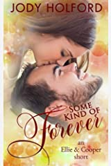 Some Kind of Forever (Some Kind of Series Book 3) Kindle Edition