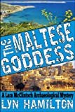 Front cover for the book The Maltese Goddess by Lyn Hamilton