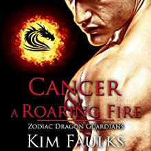 Cancer: Zodiac Dragon Guardians, Book 3 Audiobook by Kim Faulks Narrated by Emily Bauer