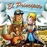 El Principito [The Little Prince] | Antoine de Saint-Exupéry