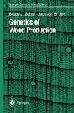 img - for Genetics of Wood Production (Springer Series in Wood Science) by Bruce J. Zobel (1995-01-01) book / textbook / text book