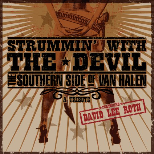 Strummin' with the Devil: The Southern Side of Van Halen: A Tribute