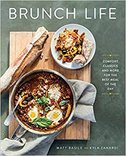 Book's Cover of Brunch Life: Comfort Classics and More for the Best Meal of the Day