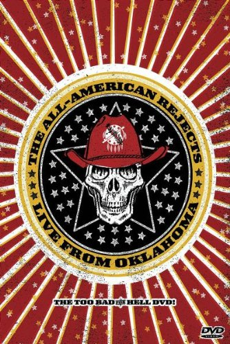 The All-American Rejects: Live from Oklahoma - The Too Bad for Hell DVD! by Universal Music