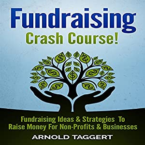 Fundraising Crash Course! Hörbuch