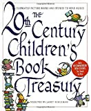 The 20th-Century Children's Book Treasury: Picture Books and Stories to Read Aloud