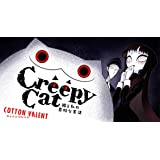 CreepyCat 猫と私の奇妙な生活 (星海社COMICS)
