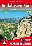Andalusien Süd. Costa del Sol - Costa de la Luz - Sierra Nevada. 50 Touren. Mit GPS-Daten (Rother Wanderführer)