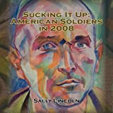 Sucking It Up, Sally Lincoln, 0979865980