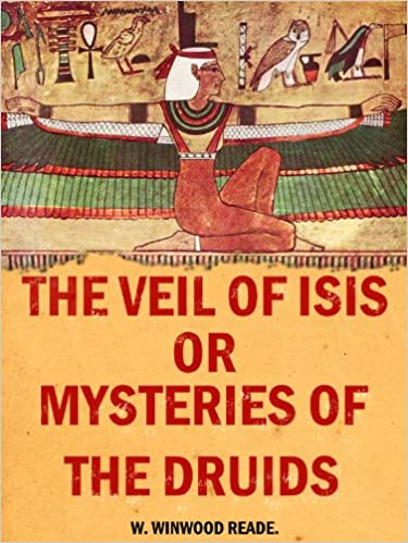 E-kirjat ikkunoille The Veil of Isis: Or, Mysteries of the Druids PDF