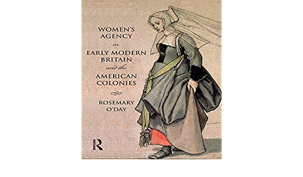 Amazon com: Women's Agency in Early Modern Britain and the