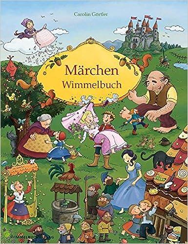 Märchenbuch Mein Gebrüder Grimm Märchen Wimmelbuch Für