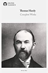 Delphi Complete Works of Thomas Hardy (Illustrated) Kindle Edition