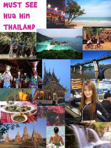 Must See Hua Hin Thailand