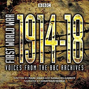 Amazon com: First World War: The Complete Collection: Voices