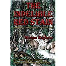 The Indelible Red Stain: The destruction of a tropical paradise: A cold war story