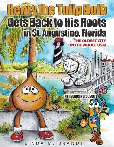 Henry the Tulip Bulb Gets Back to His Roots in St. Augustine, - Outlet Florida Augustine St