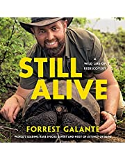 Still Alive: A Wild Life of Rediscovery