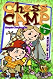 Chess Camp: Simple Checkmates (Volume 2)
