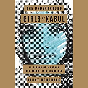 The Underground Girls of Kabul Audiobook