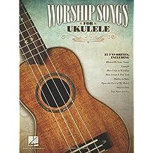WORSHIP SONGS FOR UKULELE - SONGBOOK