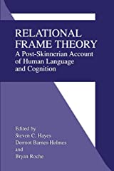 Relational Frame Theory: A Post-Skinnerian Account of Human Language and Cognition Paperback