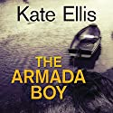 The Armada Boy Audiobook by Kate Ellis Narrated by Gordon Griffin