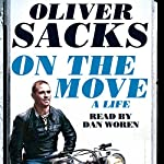 On the Move: A Life | Oliver Sacks