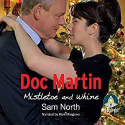 Doc Martin: Mistletoe and Whine