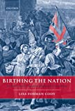 Birthing the Nation 9780199541409